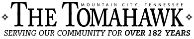 The Tomahawk – Mountain City, Tennessee